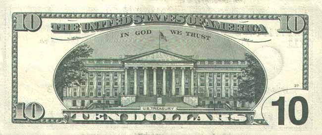 Доллар США. Купюра номиналом в 10 USD, реверс (обратная сторона).
