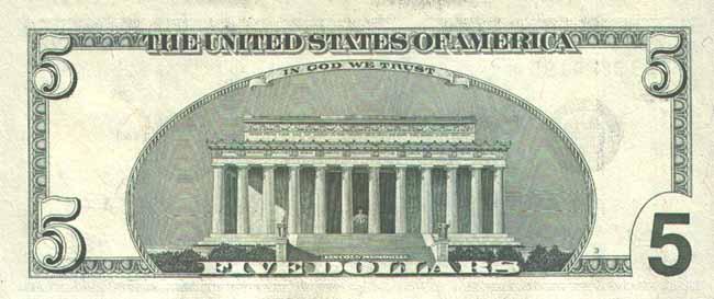 Доллар США. Купюра номиналом в 5 USD, реверс (обратная сторона).